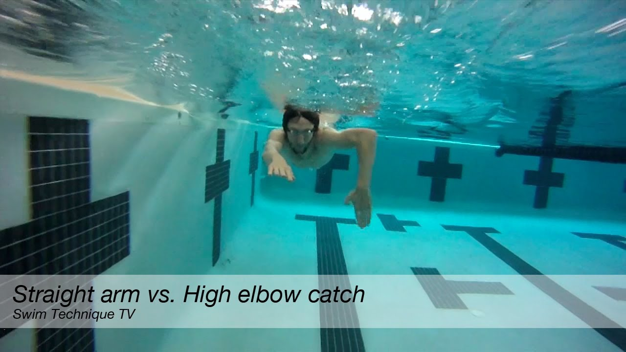 Straight arm vs. High elbow catch freestyle swimming