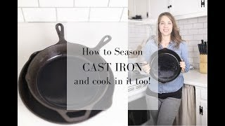 All you Need to Know About Cast Iron | How to Season | How to Cook | How to Clean