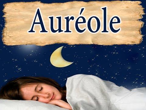 Interprétation et signification du rêve Auréole