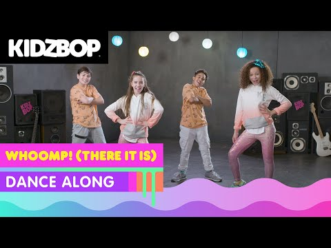 KIDZ BOP Kids Whoomp! There It Is Dance Along KIDZ BOP 90s Pop