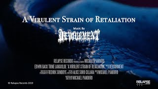 DEVOURMENT - A Virulent Strain of Retaliation (Official NSFW Video)
