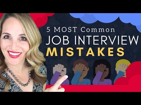 Common Job Interview Mistakes To Avoid - 5 WORST Interview Mistakes