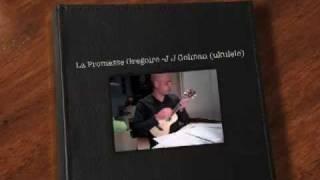 vuclip La Promesse Gregoire -J J Golman (ukulele)