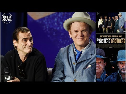 Joaquin Phoenix & John C. Reilly on making The Sisters Brothers - TIFF Press Conference