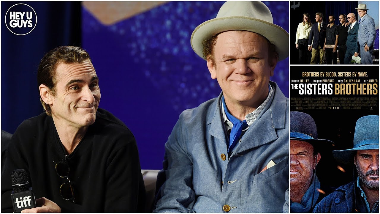 Joaquin Phoenix & John C  Reilly on making The Sisters Brothers - TIFF  Press Conference