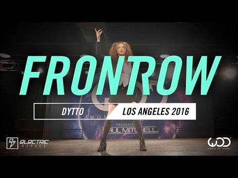 Dytto | FRONTROW | World of Dance Los Angeles 2016 | #WODLA16
