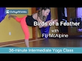 Power Yoga with Fiji McAlpine: Birds Of A Feather