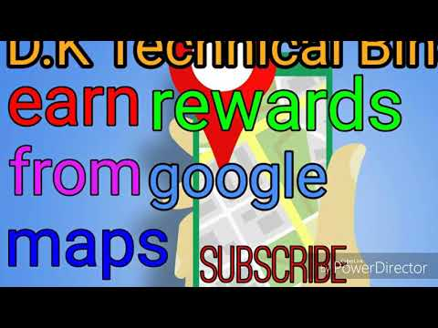 Earn Rewards From Google Map Becom Guldunce Now Ll By D.k Technical Bihar