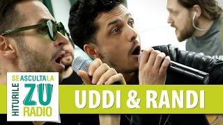 Uddi feat. Randi - Vagabondul vietii mele (Live la Radio ZU)