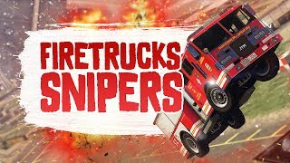 FIRETRUCKS VS. SNIPERS - GTA Online