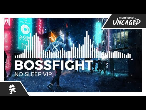 Bossfight - No Sleep VIP [Monstercat Release]