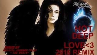 Michael Jackson - Hot Deep Love [ReMix] Mix#1 (2016) HQ