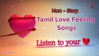 Tamil Love Feeling Songs | Tamil Hits | Love Feeling Songs |Sad Songs|heart breaken Songs|eascinemas screenshot 5