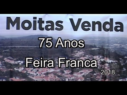 75 ANOS DE FEIRA FRANCA - MOITAS VENDA - 2018