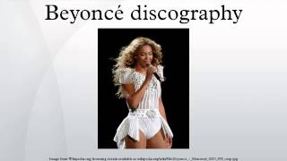 Beyoncé discography