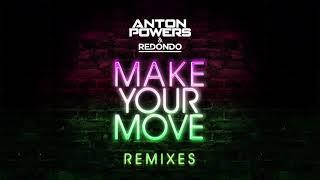 Anton Powers Redondo Make Your Move Tommy Mc Edit