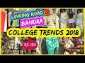 Linking Road Bandra Shopping | COLLEGE TRENDS 2018 | western clothes , shoes for rs.150?