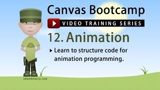 Canvas Bootcamp 12 Animation and App Initialization