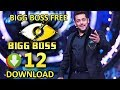 How To Watch/Download BIG BOSS 12 Free || All Episodes || 100% Free Download