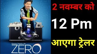 Exclusive News ! ZERO Trailer Launch at 12:00Pm On 2 Novmber