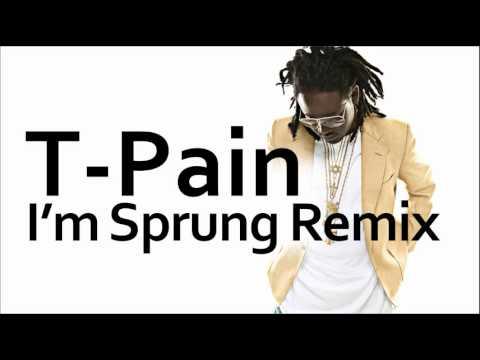 T-Pain ~ I'm Sprung 2 (Remix)