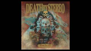Death By Stereo - Don't Piss On My Neck And Tell Me It's Raining
