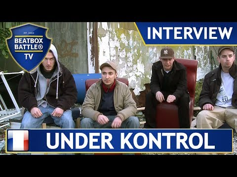 Under Kontrol from France - Interview - Beatbox Battle TV