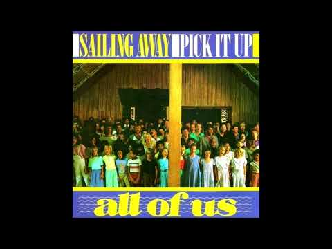All Of Us - Sailing Away