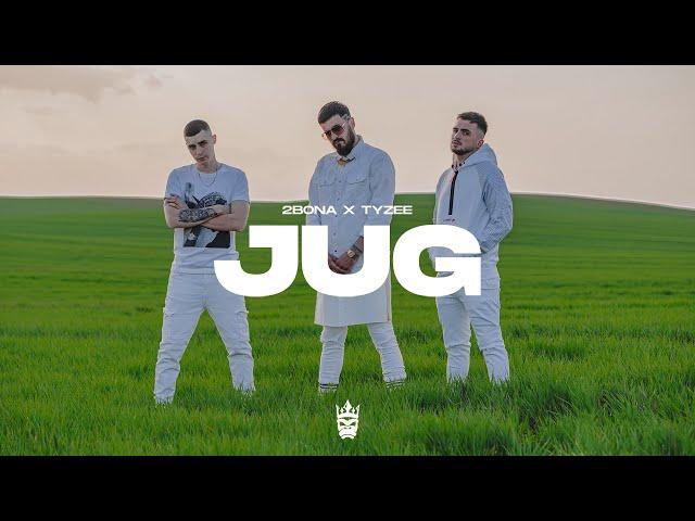 2Bona x Tyzee - JUG (Official video)