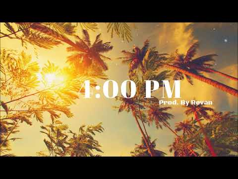 4:00 PM Tropical House Dancehall Beat 2018 [Free] (Prod. By Revan)