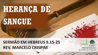 Herança de Sangue - Hebreus 9.15-28