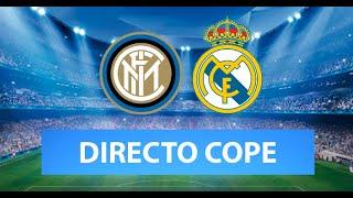 (SOLO AUDIO) Directo del Inter 0-2 Real Madrid en Tiempo de Juego COPE