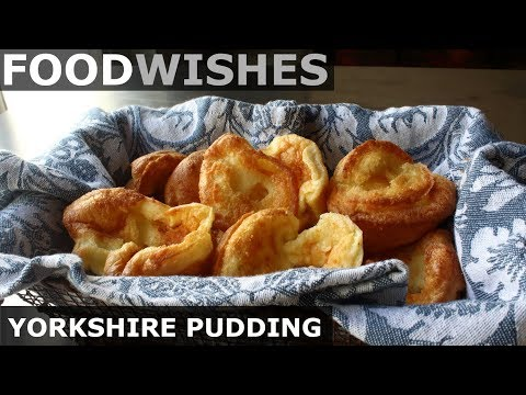 Yorkshire Pudding (Roast Beef Fat Pastry) Food Wishes