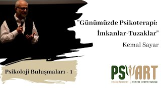 Günümüzde Psikoterapi İmkanlar Tuzaklar Prof Dr Kemal SAYAR