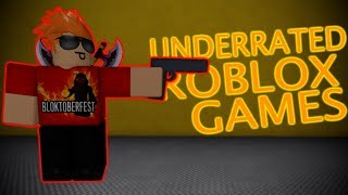 My Top 4 Underrated Roblox Games