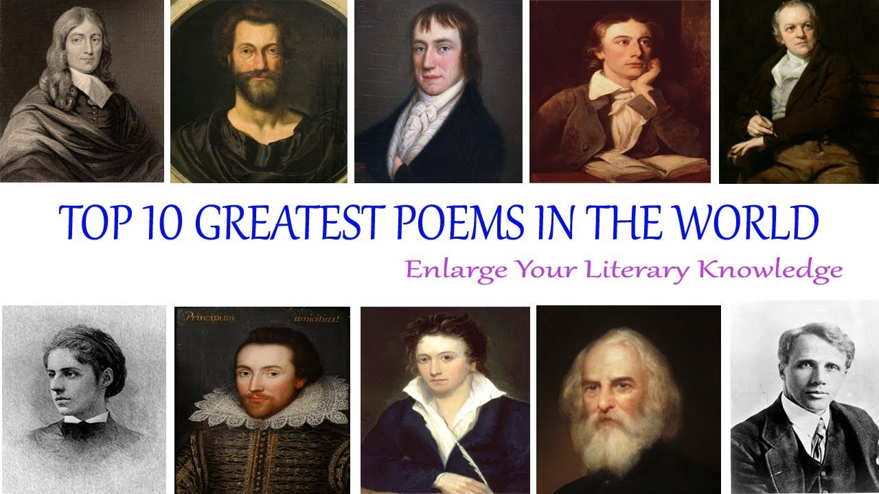 Top 10 Greatest Poems In The World Youtube
