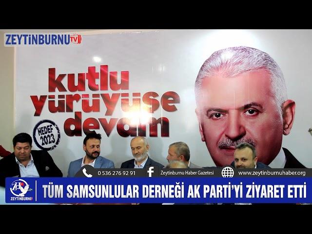 Samsunlular Derneği AK Parti'yi ziyaret etti