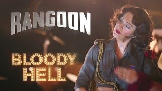 Bloody Hell Song Review | Rangoon | Latest Bollywood News