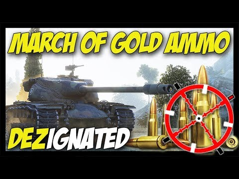 ► March of GOLD Ammo! - World of Tanks: DEZignated #2 thumbnail