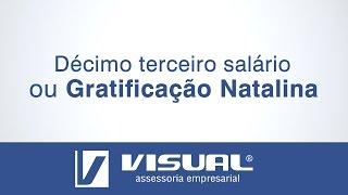 13º SALÁRIO OU GRATIFICAÇÃO NATALINA | Visual Assessoria