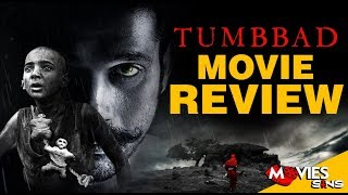TUMBBAD : Movie Review   Sohum Shah, Aanand L Rai