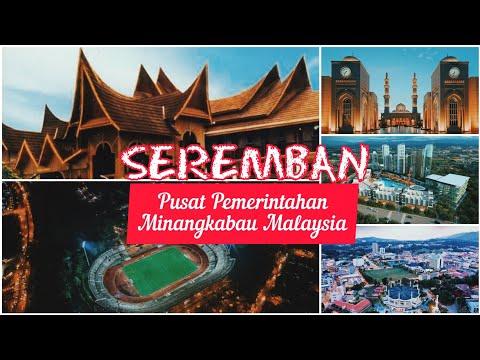 ▶Seremban, Bandaraya Negeri Minang Malaysia