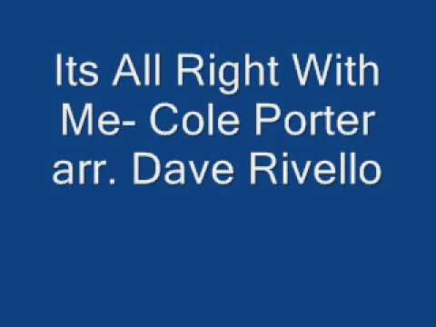 Its All Right With Me Cole Porter arr Dave Rivello