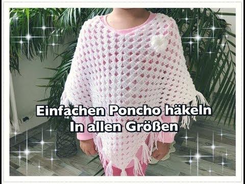 EINFACHEN Poncho häkeln / Granny Poncho häkeln / Kinderponcho häkeln ...