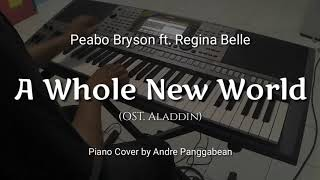 A Whole New World - Peabo Bryson ft. Regina Belle | Piano Cover by Andre Panggabean