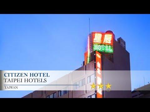 Citizen Hotel - Taipei Hotels, Taiwan