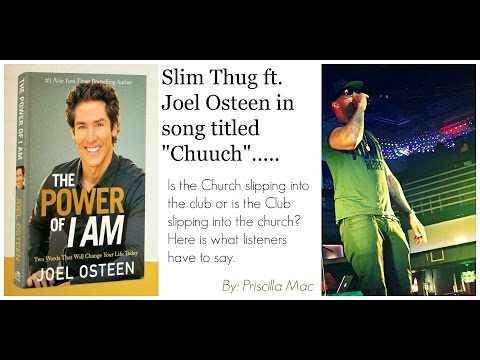 Slim Thug ft  Joel Osteen