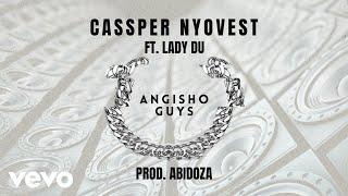 Cassper Nyovest - Angisho Guys (Visualizer) ft. Lady Du