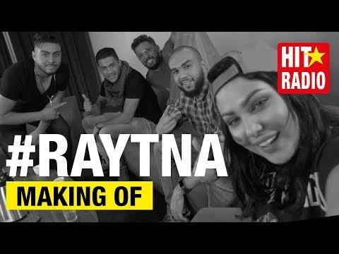 HATIM AMMOR, IBTISSAM TISKAT, CHEB YOUNESS, DUB AFRIKA & DJ SOUL-A - #RAYTNA (MAKING OF)