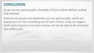 The Gifts of the Holy Spirit (VIII) - DEVELOPING AND USING YOUR SPIRITUAL GIFTS